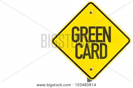 Green Card sign isolated on white background