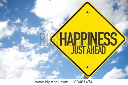 Happiness Just Ahead sign with sky background