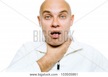 Man With A Sore Throat. Isolated On White. Studio