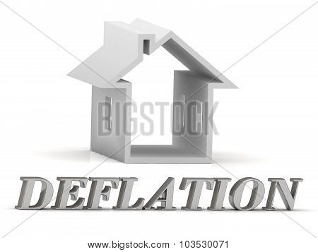 Deflation- Inscription Of Silver Letters And White House