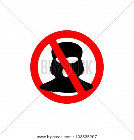 Terrorism Is Forbidden. Red Forbidding Sign For Terrorist Organizations. Stop  Terrorist. Banned Mas