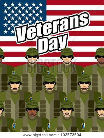 Veterans Day. United States Military Against Backdrop Of American Flag. Patriotic Vector Illustratio
