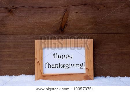 Christmas Card With Picture Frame, Text Happy Thanksgiving, Snow