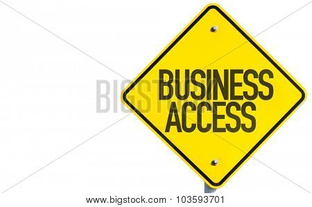 Business Access sign isolated on white background