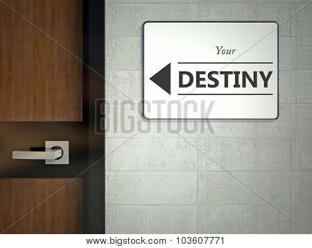 Your Destiny Sign Near Office Door