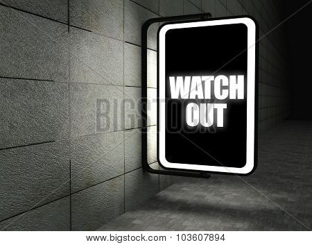 Watch You Warning Sign At Night On Street