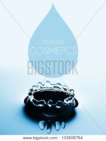 Natural Cosmetics Concept With Water Drop And Splash