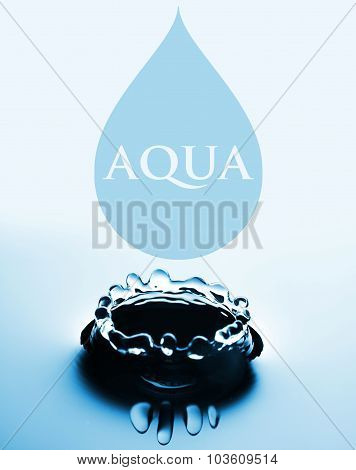 Aqua Concept With Water Drop And Splash