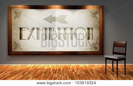 Exhibition Vintage Direction Sign In Old Fashioned Frame