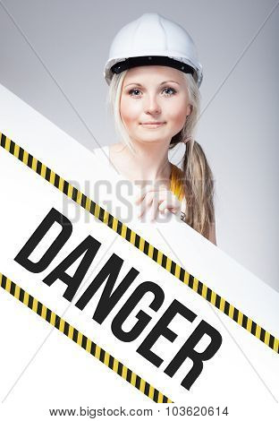 Danger Sign Placed On Information Board, Worker Woman