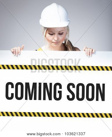 Coming Soon Sign On Information Poster, Worker Woman
