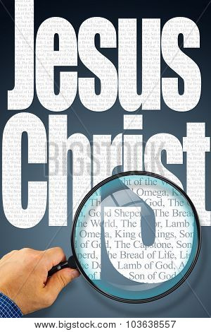 The Name Jesus Christ Under Observation With Magnifying Glass