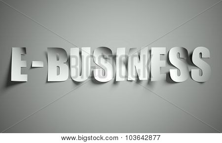 E Business Cut From Paper On Background