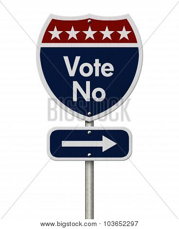 American Vote No Highway Road Sign