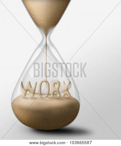 Hourglass With Work. Concept Of Passing Time And Expectations