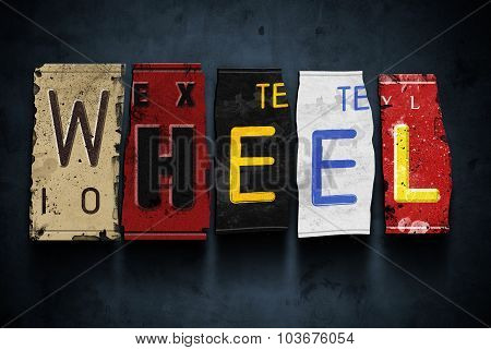 Wheel Word On Vintage Car License Plates, Concept Sign