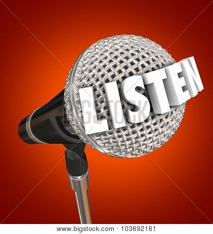 Listen word in 3d letters on a microphone with blue background urging you to pay attention to an important announcement or speech