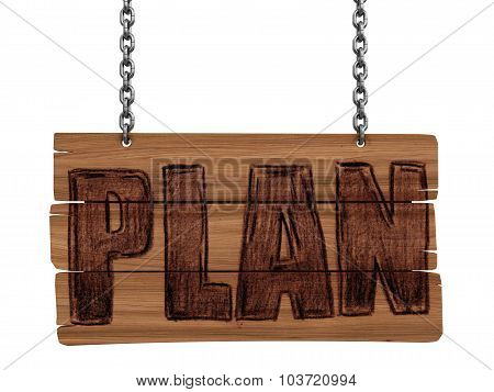 Wooden Blackboard with PLAN (clipping path included)
