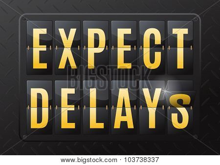 Expect Delays Steel Flip Calendar.