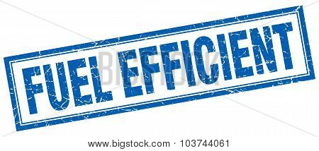 Fuel Efficient Blue Square Grunge Stamp On White