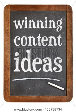 winning content ideas - white chalk text on a vintage slate blackboard