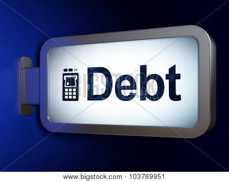 Money concept: Debt and ATM Machine on billboard background