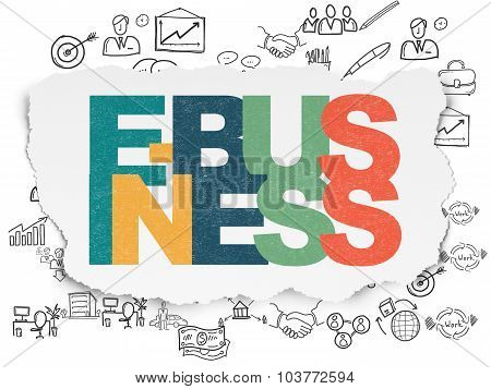 Business concept: E-business on Torn Paper background