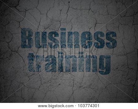 Education concept: Business Training on grunge wall background