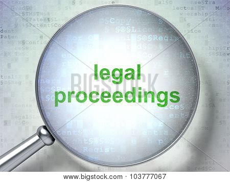 Law concept: Legal Proceedings with optical glass