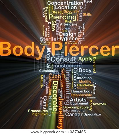 Background concept wordcloud illustration of body piercer glowing light