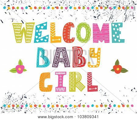 Welcome Baby Girl. Baby Girl Arrival Postcard. Baby Girl Cute Shower Card