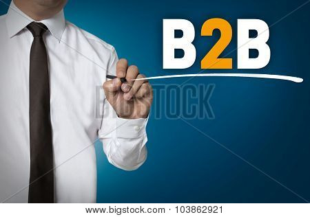 B2B Is Written By Businessman Background Concept