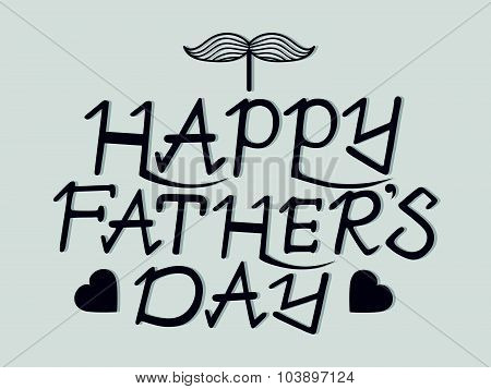 Happy father's day hand lettering handmade calligraphy on grey background. Vector.