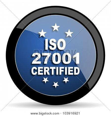 iso 27001 blue circle glossy web icon on white background, round button for internet and mobile app