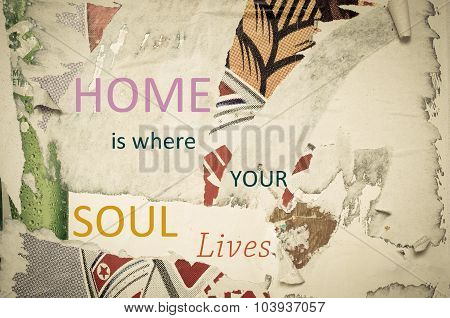 Inspirational Message - Home Is Where Your Soul Lives