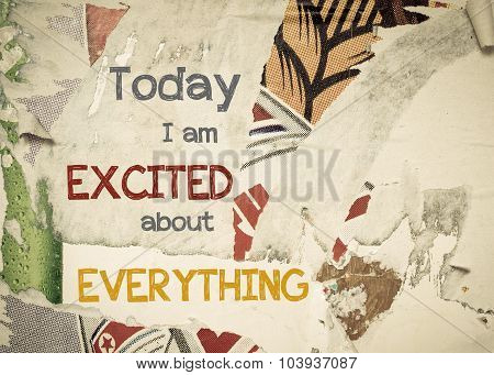 Inspirational Message - Today I Am Excited About Everything