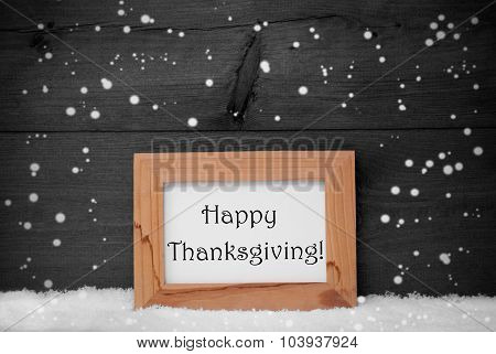 Frame With Gray Background, Happy Thanksgiving, Snow, Snowflakes