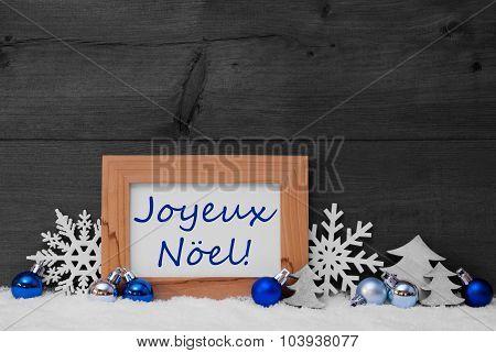 Blue Gray Decoration, Snow, Joyeux Noel Mean Merry Christmas