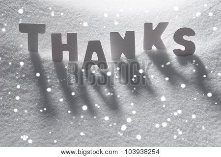 White Word Thanks On Snow, Snowflakes