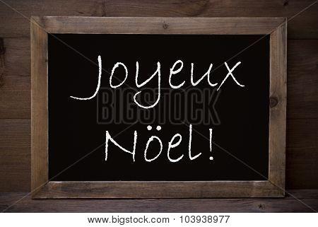 Chalkboard With Joyeux Noel Means Merry Christmas