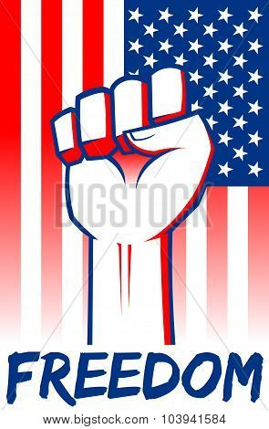 Freedom Clenched Fist With American Flag Background