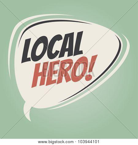 local hero retro speech bubble