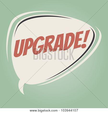 upgrade retro speech bubble