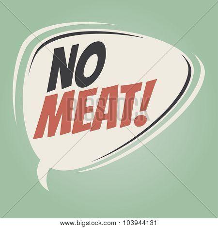 no meat retro speech bubble