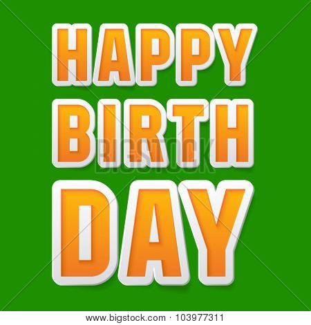 Happy birthday vector card with bright fresh font