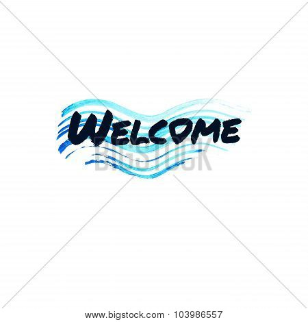 Welcome lettering. Abstract brush wave blue stroke.