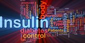 Background concept wordcloud illustration of insulin diabetes control glowing light