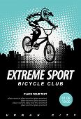 Vector Banner Or Flyer With Cyclist On The Bike And Words Extreme Sport On The Urban Background. Pos poster