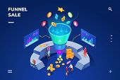 Isometric Room With Cone Sale Funnel Generating Sales. Money And Coin, People Using Graphs And Chart poster