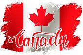 Grunge Brush Stroke With Canada National Flag. Canada Day Background With Maple Leaves In Red. Decor poster
